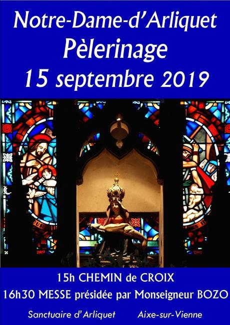 Pèlerinage à Notre-Dame-d'Arliquet 15/09/2019; messe à 16h30 présidée par Mgr Bozo