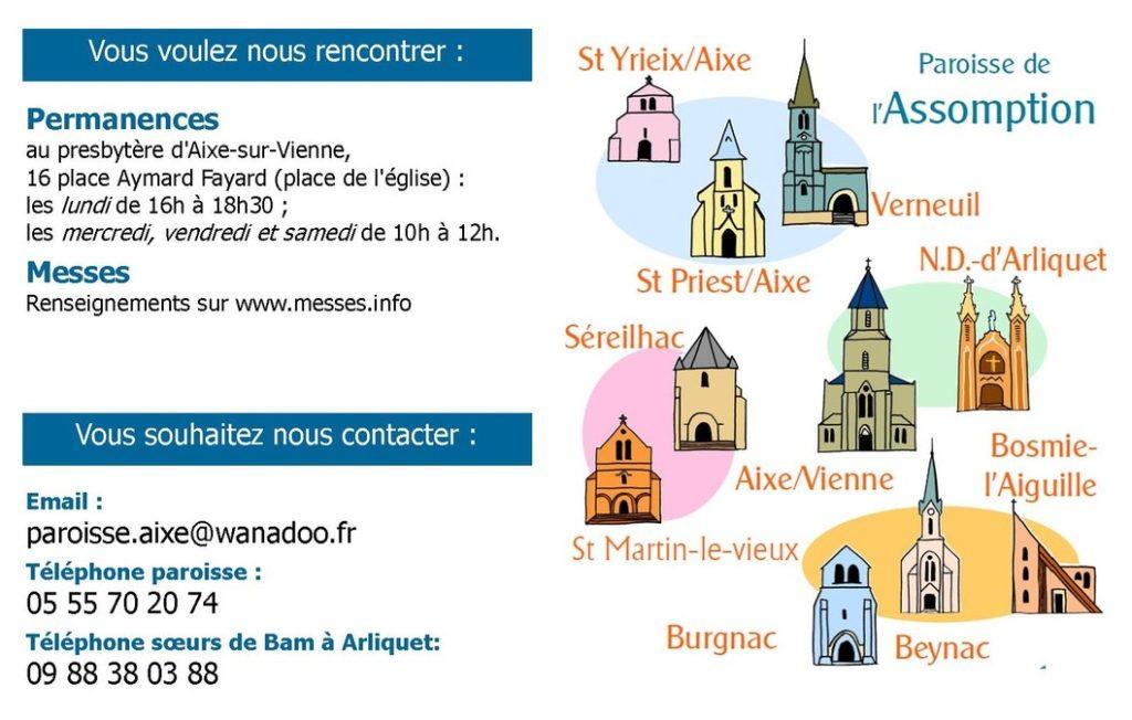 St-Yrieix-sous-Aixe, St-Priest-sous-Aixe, Verneuil-sur-Vienne, Séreilhac, St-Martin-le-Vieux, Aixe-sur-Vienne, Bosmie-l'Aiguille, Beynac, Burgnac. Presbytère 16 place Aymard Fayard 87700 Aixe